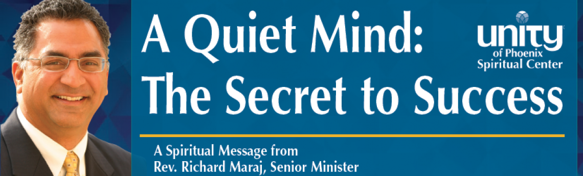 A Quiet Mind: The Secret to Success