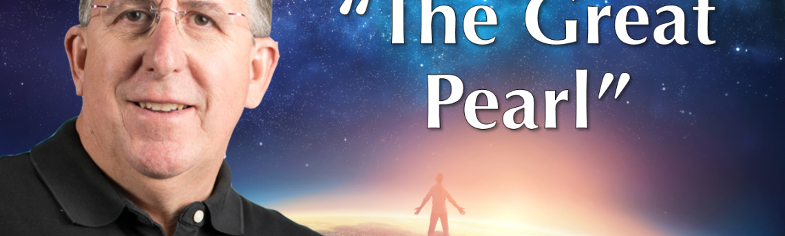 "05.30.2018 – ""The Great Pearl"" with Rev. Richard Rogers"