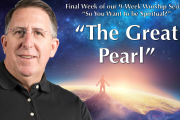 "05.30.2018 - ""The Great Pearl"" with Rev. Richard Rogers"
