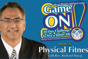 "06.03.2018 - ""Game On! Physical Fitness"" with Rev. Richard Maraj"