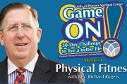 "06.06.2018 - ""Game On! Physical Fitness"" with Rev. Richard Rogers"
