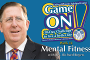 "06.13.2018 - ""Game On! Mental Fitness"" with Rev. Richard Rogers"