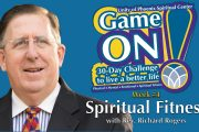 "06.27.2018 - ""Game On! Spiritual Fitness"" with Rev. Richard Rogers"