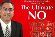 "09.23.2018 - ""The Ultimate NO"" with Rev. Richard Maraj"
