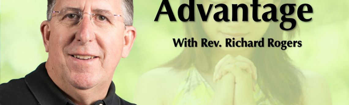 "09.05.2018 – ""The Prayer Advantage"" with Rev. Richard Rogers"
